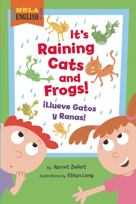 It's Raining Cats and Frogs/Illueve Gatos y Ranas - Ziefert, Harriet