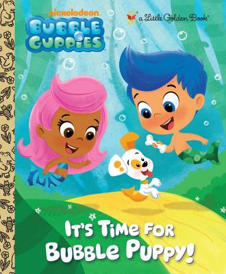 It's Time for Bubble Puppy! - Golden Books