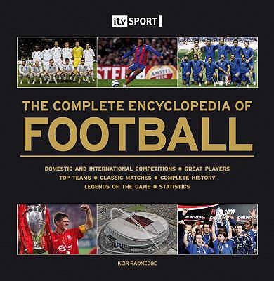 ITV Sport Complete Encyclopedia of Football - Radnedge, Keir