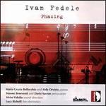 Ivan Fedele: Phasing