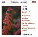 Ives: Songs, Vol. 5