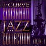 J Curve Cincinnati Jazz Collection, Vol. 1