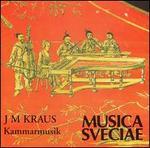 J.M. Kraus: Kammarmusik