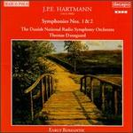 J.P.E. Hartmann: Symphonies Nos. 1 & 2