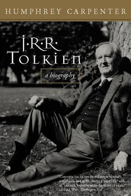 J.R.R. Tolkien: A Biography - Carpenter, Humphrey, and Tolkien, J R R (Editor)