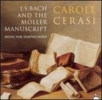 J.S. Bach and the Möller Manuscript: Music for Harpsichord