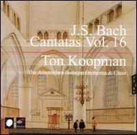 J.S. Bach: Cantatas, Vol. 16 - Annette Markert (alto); Bogna Bartosz (alto); Christoph Prégardien (tenor); James Gilchrist (tenor);...