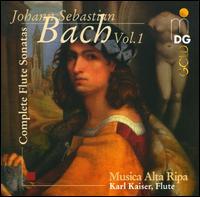 J.S. Bach: Complete Flute Sonatas, Vol. 1 - Anne Röhrig (violin); Bernward Lohr (harpsichord); Bernward Lohr (organ); Juris Teichmanis (cello); Karl Kaiser (flute);...