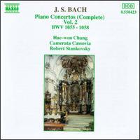 J.S. Bach: Complete Piano Concertos Vol. 2 - Camerata Cassovia (chamber ensemble); Hae-Won Chang (piano); Robert Stankovsky (conductor)
