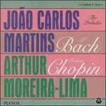 J. S. Bach/F. Chopin: The Preludes - João Carlos Martins (piano)