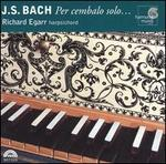 J.S. Bach: Per cembalo solo ...