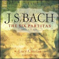 J. S. Bach: The Six Partitas - Lucy Carolan (harpsichord)