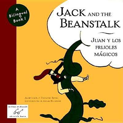 Jack and the Beanstalk/Juan y Los Frijoles Magicos - Bofill, Francesc (Adapted by), and Chronicle Books, and Alejandro, Alis (Translated by)