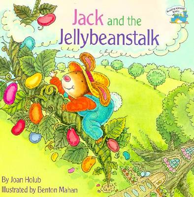 Jack and the Jellybeanstalk - Holub, Joan