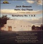 Jack Beeson: Hello Out There; Symphony No. 1