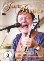 Jack Bruce: City of Gold - Live Performance -