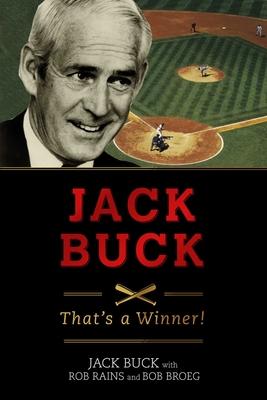 Jack Buck: That's a Winner! - Buck, Jack