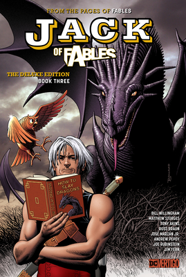 Jack of Fables: The Deluxe Edition Book Three - Willingham, Bill