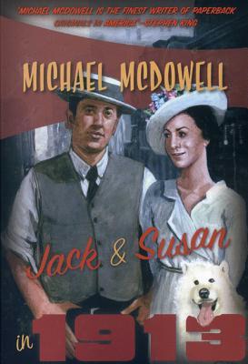 Jack & Susan in 1913 - McDowell, Michael