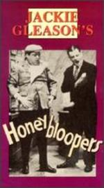 Jackie Gleason's Honeybloopers