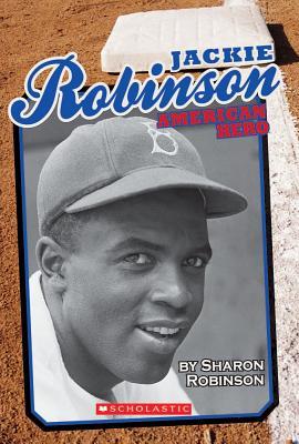 Jackie Robinson: American Hero - Robinson, Sharon