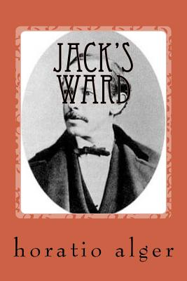 Jack's Ward - Alger, Horatio, Jr.