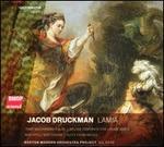 Jacob Druckman: Lamia
