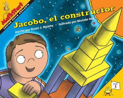 Jacobo, El Constructor: Jack the Builder (Spanish Edition) - Murphy, Stuart J, and Rex, Michael (Illustrator)