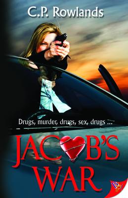 Jacob's War - Rowlands, C. P.