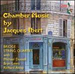 Jacques Ibert: Chamber Music