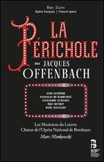 Jacques Offenbach: La Périchole