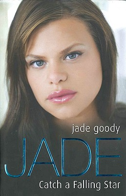 Jade: Catch a Falling Star - Goody, Jade