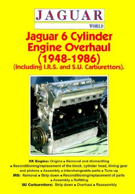 Jaguar 6 Cylinder Engine Overhaul 1948-1986 - Motorbooks International