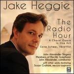 Jake Heggie: The Radio Hour