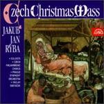 Jakub Jan Ryba: Czech Christmas Mass