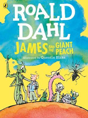James and the Giant Peach (Colour Edition) - Dahl, Roald