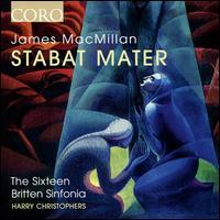 James MacMillan: Stabat Mater - Ben Davies (bass); Daniel Collins (alto); Emma Walshe (soprano); George Pooley (tenor); Jeremy Budd (tenor);...