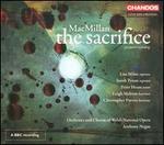 James MacMillan: The Sacrifice