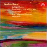 Janácek: Lachian Dances; The Cunning Little Vixen; Taras Bulba