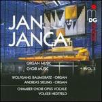 Jan Janca: Organ Music; Choir Music, Vol. 3