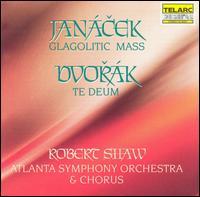 Janacek; Dvorak: Glagolitic Mass; Te Deum, Op. 103 - Christine Brewer (soprano); Karl Dent (tenor); Marietta Simpson (mezzo-soprano); Norman MacKenzie (organ);...