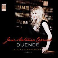 Jane Antonia Cornish: Duende; In Luce; Clair-Obscur - Alyssa Park (violin); Blair McMillen (piano); Brett Banducci (viola); Kathleen Sloan (violin); Miranda Cuckson (violin);...