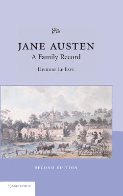 Jane Austen: A Family Record - Le Faye, Deirdre