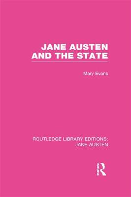 Jane Austen and the State - Evans, Mary