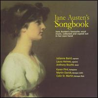 Jane Austen's Songbook - Colin St. Martin (baroque flute); Edward Mauger (tenor); John Ostendorf (baritone); Julianne Baird (soprano);...