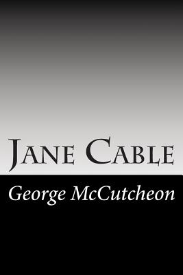 Jane Cable - McCutcheon, George Barr