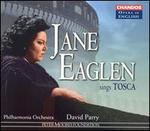 Jane Eaglen Sings Tosca