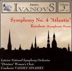 Janis Ivanovs: Orchestral Works, Vol. 3