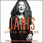 Janis: Little Girl Blue [Original Motion Picture Soundtrack]
