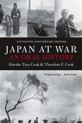 Japan at War - Cook, Haruko Taya, and Cook, Theodore F